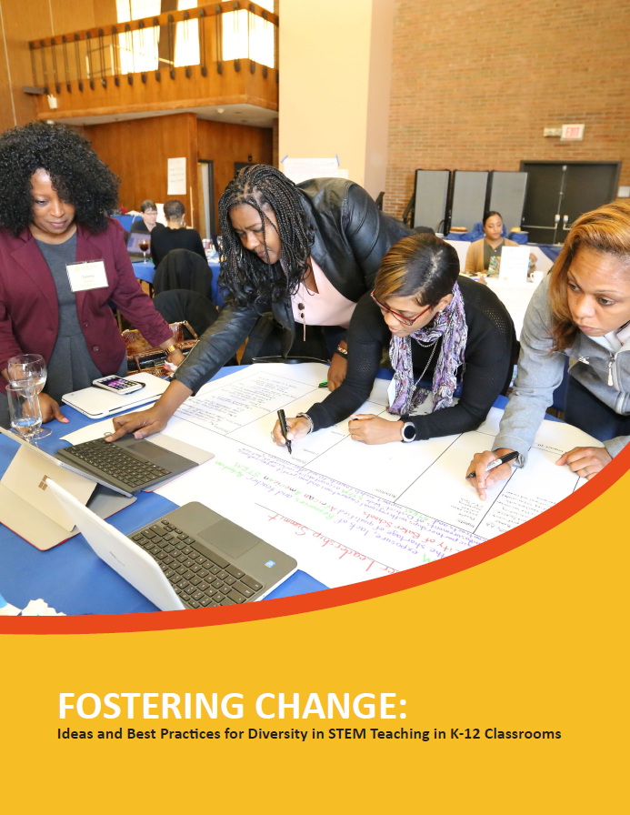 "Cover for the playbook ""Fostering Change: Ideas and Best Practices for Diversity in STEM Teaching in K-12 Classrooms"""