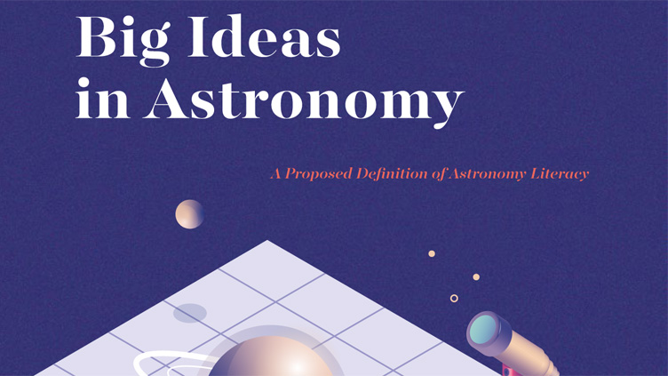 "Cover of the document ""Big Ideas in Astronomy: A Proposed Definition of Astronomy Literacy"""