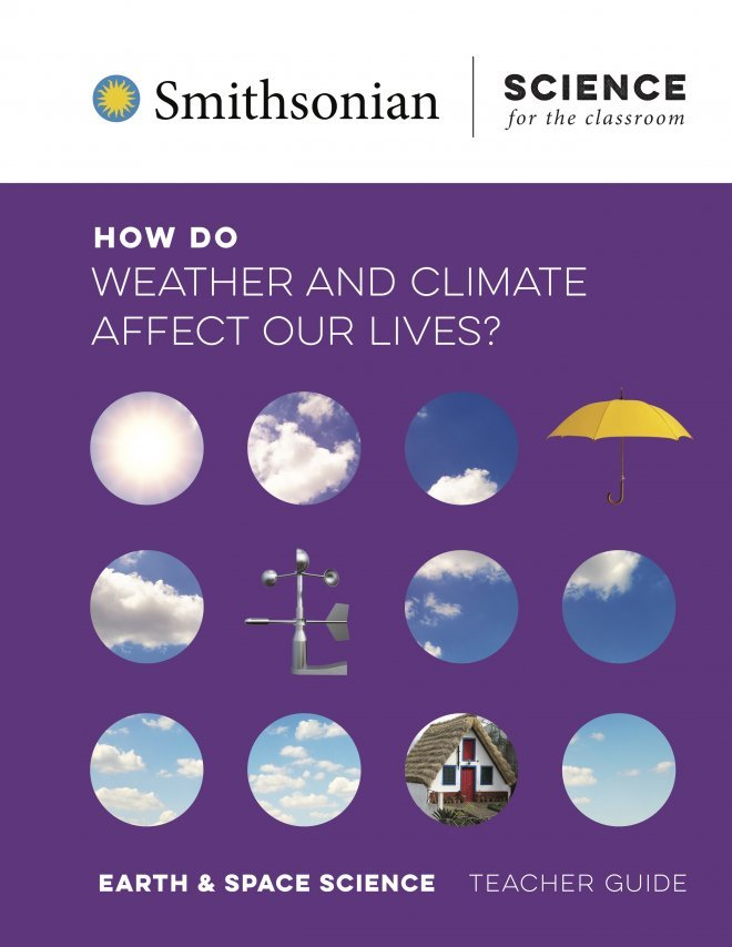 How Do Weather and Climate Affect Our Lives? teacher guide