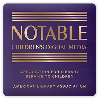Selected as a piece of Notable Children's Digital Media by the ALSC in 2020