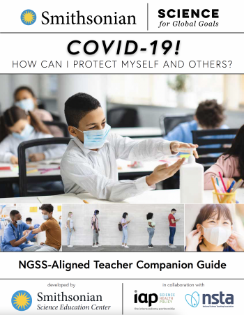 Cover of COVID-19! How Can I Protect Myself and Others? NGSS-Aligned Teacher Companion Guide