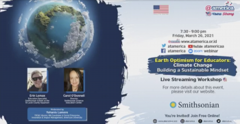 Earth Optimism for Educators: Climate Change Building a Sustainable Mindset