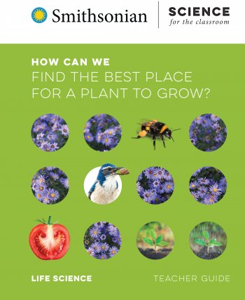 How Can We Find the Best Place for a Plant to Grow? Teacher Guide