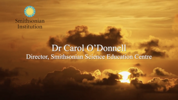 Smithsonian Institution | Dr. Carol O'Donnell | Director, Smithsonian Science Education Center
