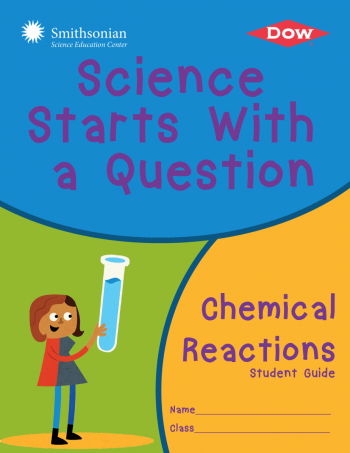 Cover for Science Starts With a Question: Chemical Reactions
