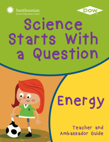 Cover for Science Starts With a Question: Energy