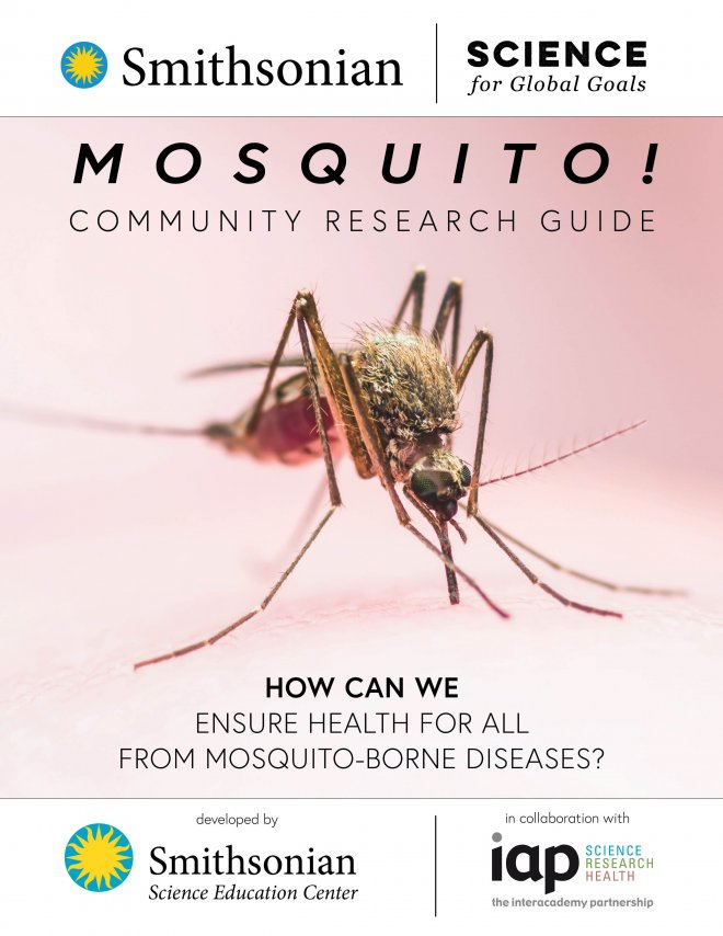 Cover for Smithsonian Science for Global Goals, Mosquito!